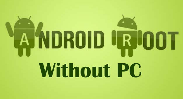 Root-Android-WITHOUT-PC