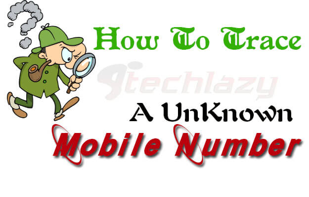 How-trace-unknown-mobile-number