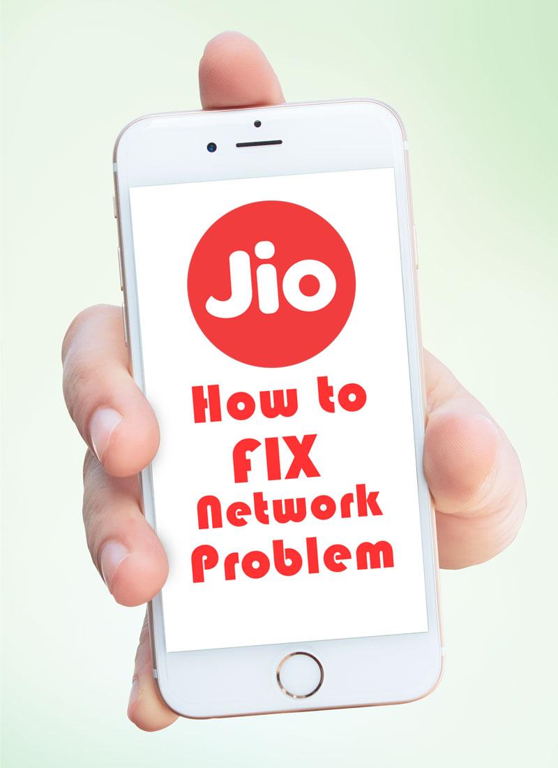 Jio Network Problem