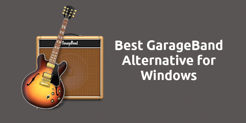 GarageBand Alternative for Windows