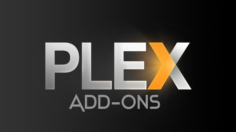 Best Plex Add-ons