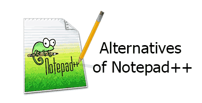 Notepad++ Alternative